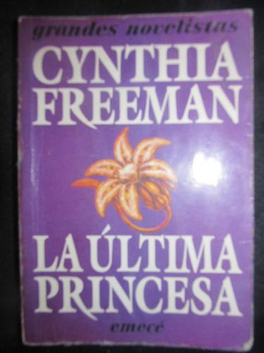 el arcon la ultima princesa de cynthia freeman