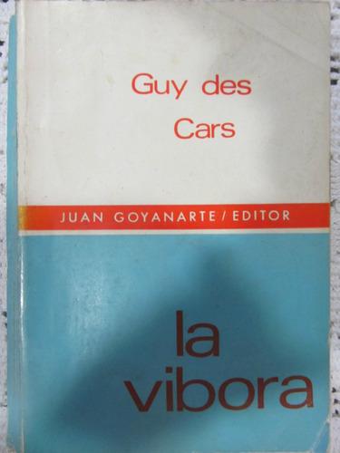 el arcon la vibora - guy des cars