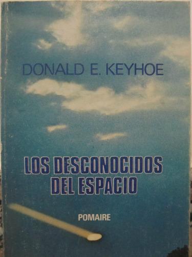 el arcon los desconocidos del espacio por donald e. keyhoe