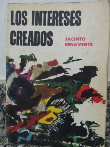el arcon los intereses creados - jacinto bena vente