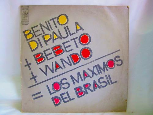 el arcon lp vinilo benito di paula + bebeto wando = los maxi