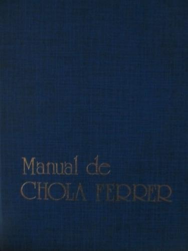 el arcon manual de chola ferrer - cocina recetas