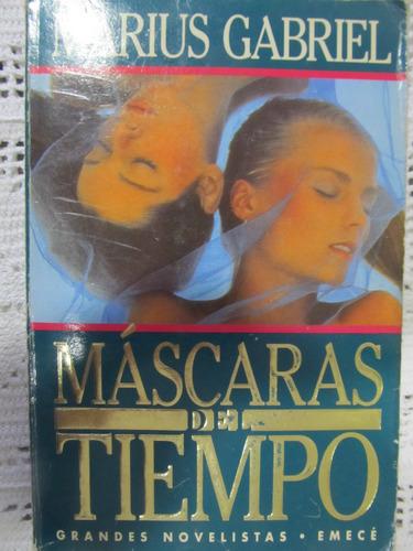 el arcon mascaras de tiempo - marius gabriel
