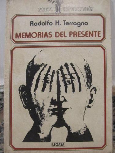 el arcon memorias del presente - rodolfo h. terragno