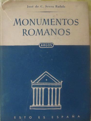 el arcon monumentos romanos - jose de c. serra rafols