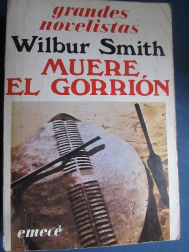 el arcon muere el gorrion de wilbur smith