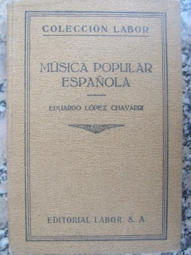 el arcon música popular española - eduardo lopez chavarri