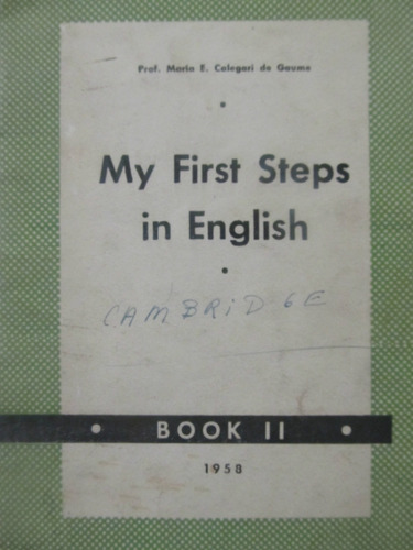 el arcon my first steps in english by maria e. calegari