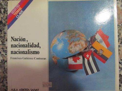 el arcon nación, nacionalidad, nacionalismo
