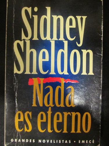 el arcon nada es eterno de sidney sheldon