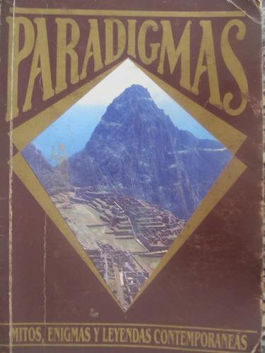 el arcon paradigmas - mitos, enigmas, y leyendas contemp.