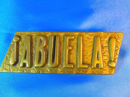 el arcon placa de bronce con la inscripcion abuela 50062