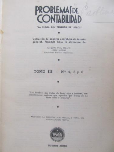 el arcon problemas de contabilidad - tomo iii - n°s 4, 5 y 6