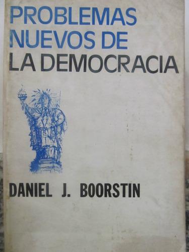 el arcon problemas nuevos de la democracia de j boorstin