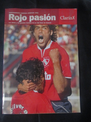 el arcon rojo pasión independiente campeon apertura 2002