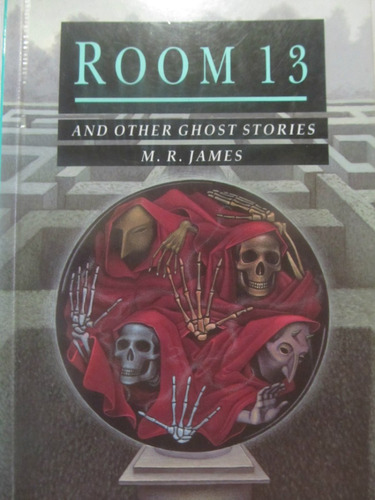 el arcon room 13 and other ghost stories