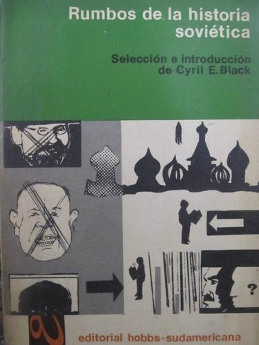 el arcon rumbos de la historia sovietica por cryil e. black