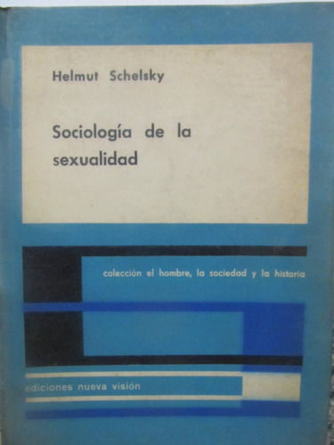 el arcon sociologia de la sexualidad por helmut schelsky