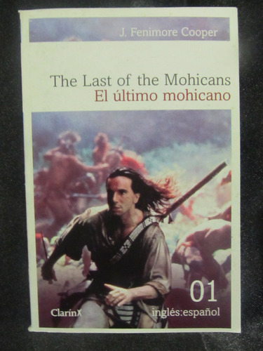 el arcon the last of the mohicans/ el ultimo mohicano