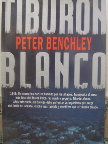 el arcon tiburon blanco por peter benchley