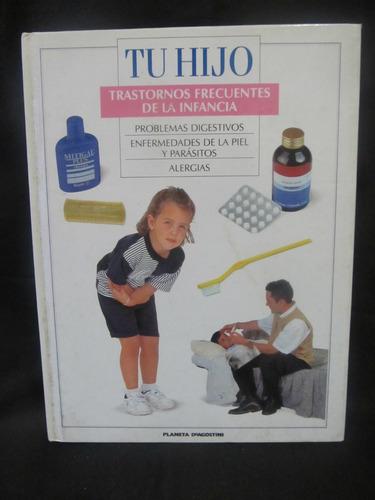 el arcon tu hijo, trastornos frecuentes de la infancia