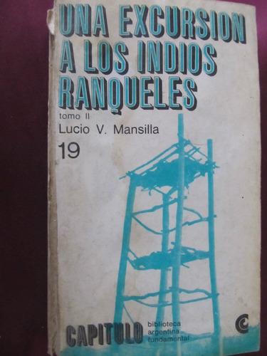 el arcon una excursion a los indios ranqueles - lucio v. m.