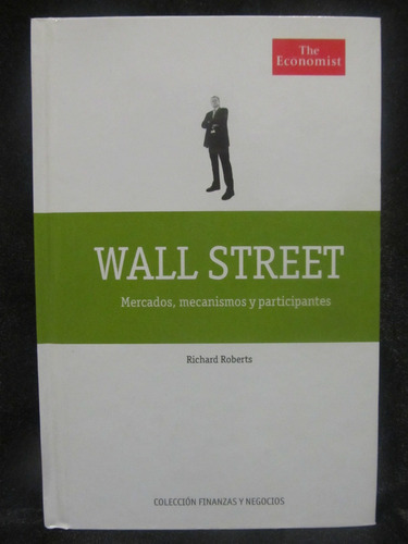 el arcon wall street por richard roberts the economist