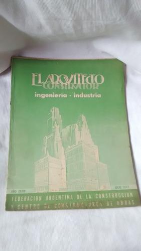 el arquitecto constructor - año xxxix - julio 7,  1947