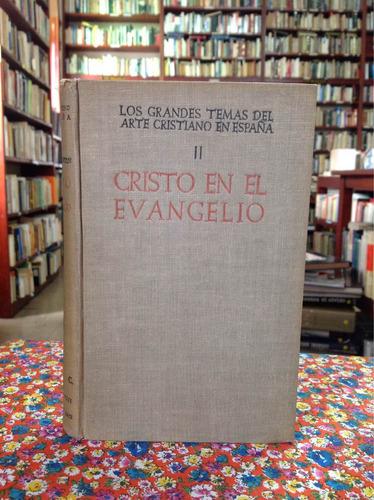 el arte cristiano en españa. cristo en el evangelio