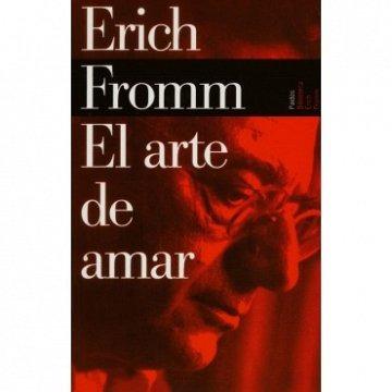 el arte de amar / eric fromm