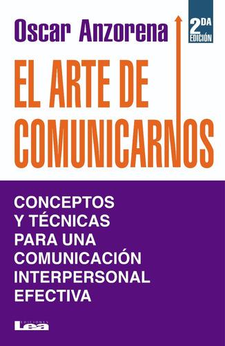 el arte de comunicarnos - oscar anzorena - libro fisico