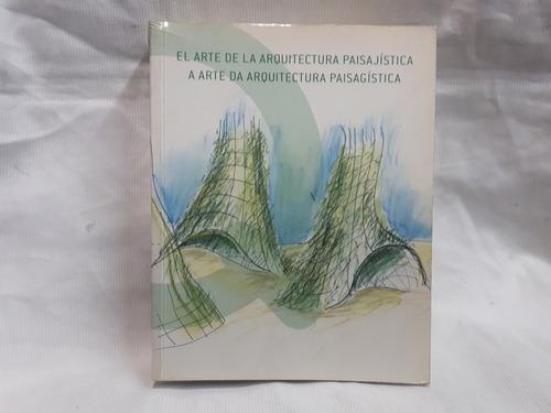 el arte de la arquitectura paisajistica español portugues