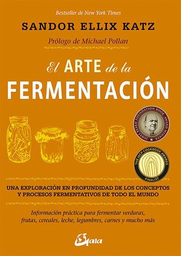 el arte de la fermentación, sandor katz, gaia #