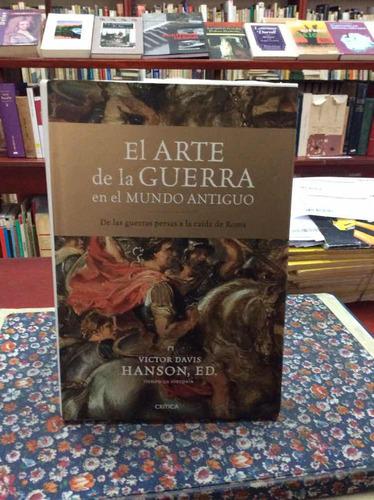 el arte de la guerra en el mundo antiguo por victor davis