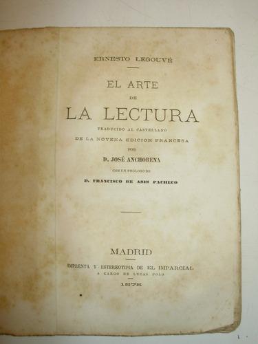 el arte de la lectura e. legouve el imparcial españa 1878