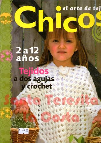 el arte de tejer chicos + tejidos bebés - nuevos