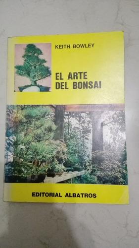 el arte del bonsai - keith bowley