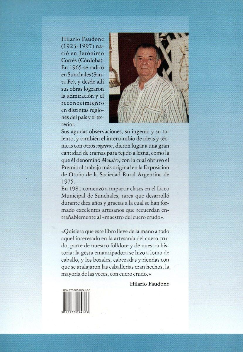 1001e0b5d El Arte Gaucho Del Cuero Crudo - $ 410,00 en Mercado Libre