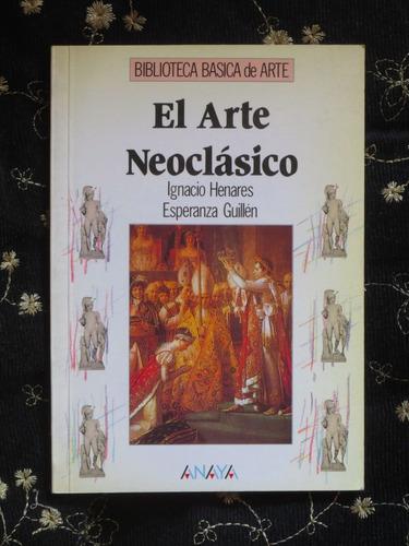 el arte neoclásico - anaya