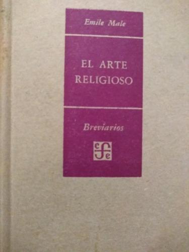 el arte religioso - emile male - fondo cultura