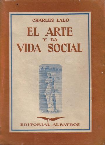 el arte y la vida social / charles lalo