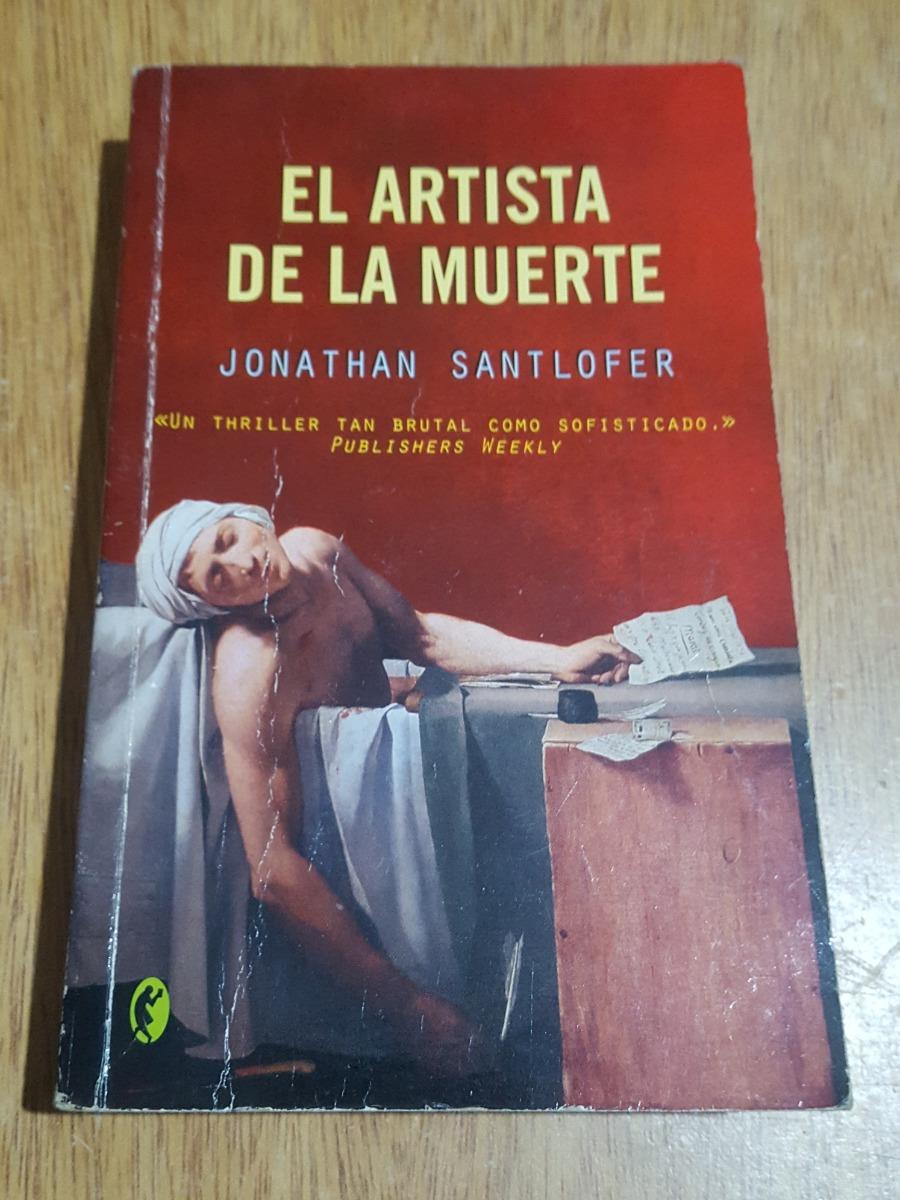 El Artista De La Muerte Jonathan Santlofer 240 00 En Mercado Libre