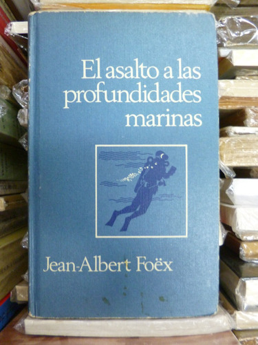 el asalto a las profundidades marinas, j. a. foêx