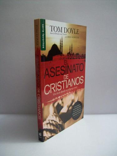 el asesinato de cristianos tom doyle