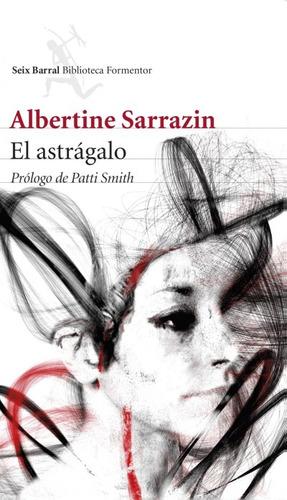 el astrágalo(libro novela y narrativa extranjera)