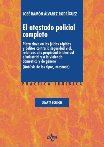 el atestado policial completo(libro el derecho procesal gene