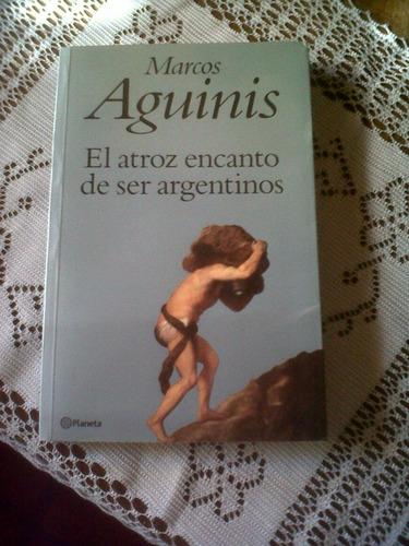 el atroz encanto de ser argentinos