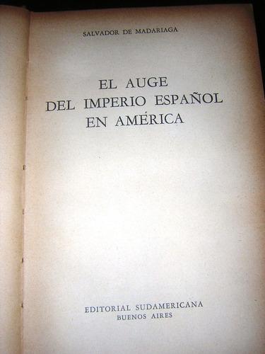 el auge del imperio español en américa-salvador de madariaga
