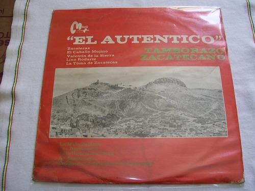 el autentico tamborazo zacatecano. varios. disco l.p.