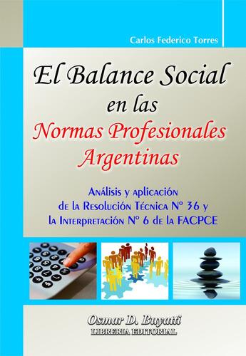 el balance social en las normas profesionales argentinas